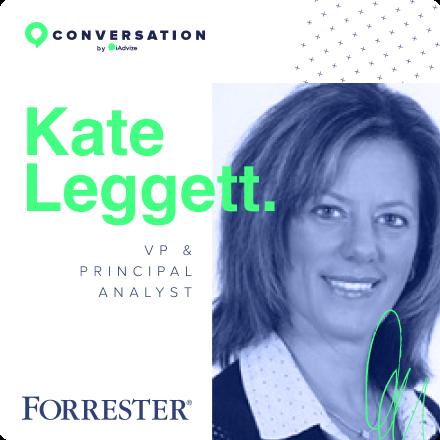 Kate Leggett - Forrester