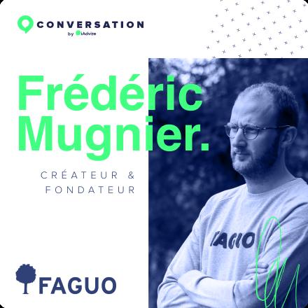 Frederic Mugnier, Createur et fondateur - Faguo